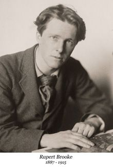 Rupert Brooke, 1887-1915, was an English poet, dramatist, literary critic, travel writer, political activist and soldier.  Best known as one of the famous war poets on World War One.  Most famous poems are The Soldier and Grantchester.