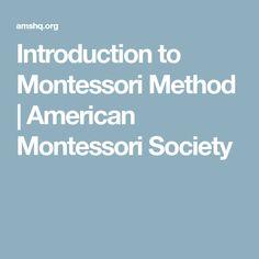 Introduction to Montessori Method | American Montessori Society