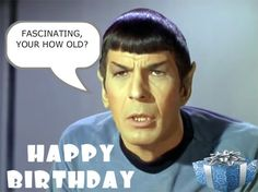 35 Of the Best Ideas for Star Trek Birthday Quotes . These birthday celebration quotes are a terrific place to start, however don't think you have to stick with just … Happpy Birthday, Birthday Wishes Funny, 26th Birthday, Happy Birthday Funny, Happy Birthday Quotes, Happy Birthday Images, Happy Birthday Greetings, Birthday Messages, Birthday Morning
