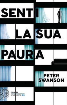 Peter Swanson, Senti la sua paura, Stile libero Big