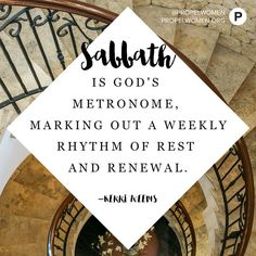 Blessed are those who honor my Sabbath days of rest… –Isaiah 56:2