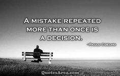 A mistake repeated more than once
