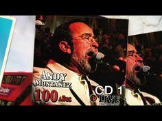 Andy Montañez, 100 AÑOS LIVE CD MIX 1