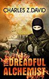 Free Kindle Book -   The Dreadful Alchemist: A Thrilling Espionage Novel (Techno Thriller, Mystery & Suspense Book 1) Check more at http://www.free-kindle-books-4u.com/action-adventurefree-the-dreadful-alchemist-a-thrilling-espionage-novel-techno-thriller-mystery-suspense-book-1/