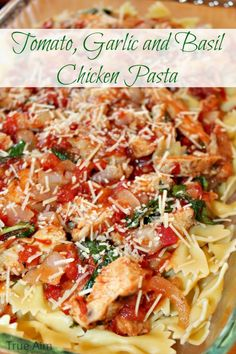 15 Minute Chicken Dinner - Tomato, Garlic  Basil Chicken Pasta