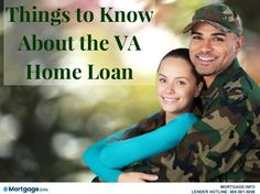 Things to know about the VA home loan- GET MORE INFORMATION HERE...