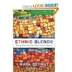 Ethnic Blends: Mixing Diversity into Your Local Church (Leadership Network Innovation Series): Mark DeYmaz, Harry Li: 9780310321231: Amazon.com: Books