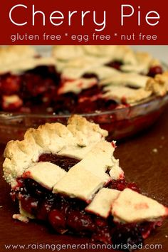Cherry Pie :: Gluten Free, Egg Free, Nut Free - Raising Generation Nourished