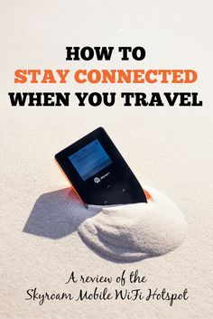 How to Stay Connected with Wifi When You Travel: One way is to buy or rent a mobile wifi hotspot (mifi) to connect all your devices for one price. The Skyroam Mobile WiFi Hotspot gives you unlimited data access in more than 100 countries around the world. Great for any international trip especially round the world or multi-country packing list.