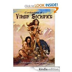 Confessions of a Virgin Sacrifice by Adrianne Ambrose. 4 stars, which is still an incredible feat from an independent author.
