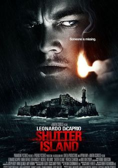 Drama set in 1954, U.S. Marshal Teddy Daniels is investigating the disappearance of a murderess who escaped from a hospital for the criminally insane and is presumed to be hiding nearby. Director: Martin Scorsese Writers: Laeta Kalogridis (screenplay), Dennis Lehane (novel) Stars: Leonardo DiCaprio, Emily Mortimer, Mark Ruffalo http://www.imdb.com/title/tt1130884/
