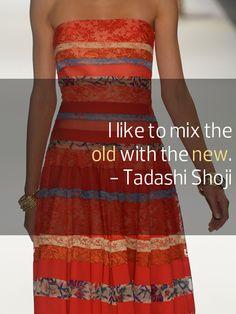 Tadashi Shoji. #quote