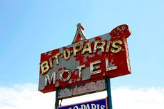 Bit-O-Paris Motel.  Gosh, this reminds me of France!