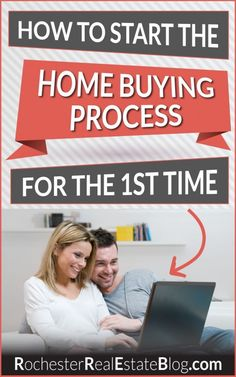 How To Start The Home Buying Process For The First Time