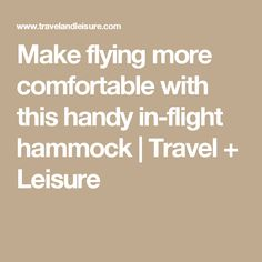 Make flying more comfortable with this handy in-flight hammock | Travel + Leisure