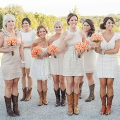 Bridesmaid Dresses with Cowboy Boots haha they're really pulling them off! So cute