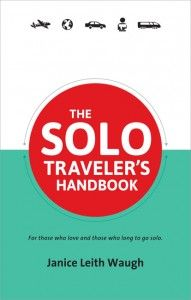 #PinUpLive Are you considering Solo Travel but want to read a little more about it? Here's a great book written by a veteran female solo traveler sure to inspire & answer your questions!