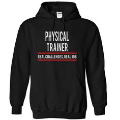 PHYSICAL TRAINER - real job