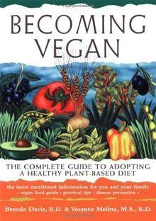 Becoming Vegan by Brenda Davis. Buy this eBook on #Kobo: http://www.kobobooks.com/ebook/Becoming-Vegan/book-rCcIVzA4EESRD8cC_gv4dA/page1.html?s=bFINGl3Im0KR7ZEhK1epmA=1