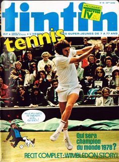 699b2035523 Le Journal de Tintin - Edition Belge - N° 1651 - 1978-19 - Mardi 9 Mai 1978  - Couverture   Photo « Jimmy Connors »