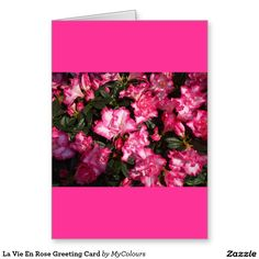 Shop La Vie En Rose Greeting Card created by MyColours. Spring Colors, Note Cards, Floral Design, Greeting Cards, Colours, Invitations, Rose, Artist, Flowers