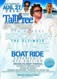 Tallpree & Friends 7th Annual Birthday Bash ALL WHITE BOAT RIDE, New York