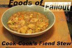 Cook-Cook the Fiend's famous stew from Fallout: New Vegas. Did I mention this recipe has beer in it?!Cook-Cook's original recipe in Fallout is just...