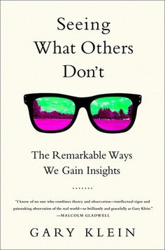 October 2013 Psychology Book of the Month - Seeing What Others Don't: The Remarkable Ways We Gain Insights By Gary Klein. Book Club Books, Book Nerd, Good Books, Books To Read, My Books, Reading Lists, Book Lists, Reading Books, Historischer Roman