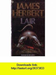Lair (9780450053283) James Herbert , ISBN-10: 0450053288  , ISBN-13: 978-0450053283 , ASIN: 0451165640 , tutorials , pdf , ebook , torrent , downloads , rapidshare , filesonic , hotfile , megaupload , fileserve