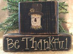 Primitive Country Scarecrow Be Thankful Thanksgiving Wood Shelf Sitter Block Set #CountryPrimitive #DoughandSplinters