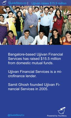 In May 2015, Ujjivan Financial Services has raised $15.5 million from domestic mutual funds