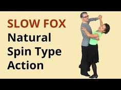 How to Dance Slow Foxtrot? Natural Spin Type Action - YouTube