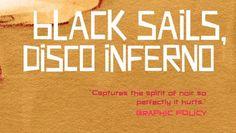 'Black Sails: Disco Inferno' - Book Review