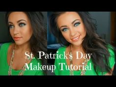 St. Patrick's Day Makeup Tutorial - YouTube