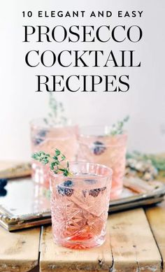 Cool summer drinks - simple cocktails for children (and mums) - MamaKreativMake berry punch yourself - quickly and easily. Recipes for refreshing soft drinks and cocktails for the Elegant and Easy Prosecco Cocktail RecipesWhip Beste Cocktails, Prosecco Cocktails, Easy Cocktails, Vodka Martini, Craft Cocktails, Cointreau Drinks, Prosecco Punch, Popular Cocktails, Spring Cocktails