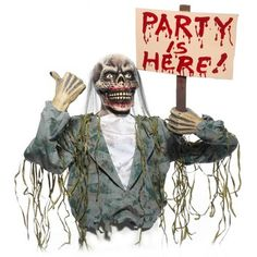 The Party Is Here Zombie Prop