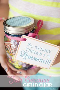 """Thoughtful gift idea """"just because"""" {from Capturing Joy with Kristen Duke} - All Things Thrifty Home Accessories and Decor Simple Gifts, Cool Gifts, Best Gifts, Craft Gifts, Diy Gifts, Just In Case, Just For You, Little Presents, Mason Jar Gifts"""