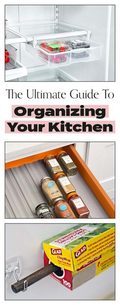 The Ultimate Guide To Organizing Your Kitchen