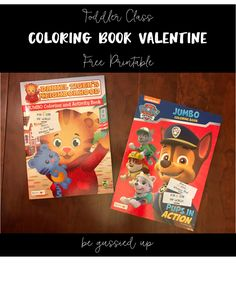Coloring Book Valentines Day Printable for Preschool Class - valentines, valentines day, class gift, toddler, toddler approved, free printable, printable, paw patrol, daniel tiger, daniel tiger's neighborhood, valentine DIY, coloring, crayons, coloring book, Be Gussied UP