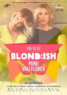Blond:ish for the first time in Timisoara - Blackout Blond, First Time, Parties, Youtube, Fiestas, Fiesta Party, Receptions, Youtubers, Party