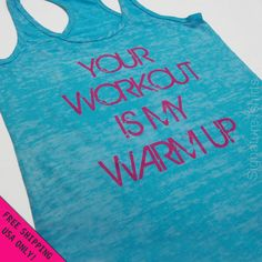 Your Workout is my Warm up Womens Tank top Razor back fitness gym Burnout  crossfit S - 2XL FREE SHIPPING. $25.00, via Etsy.