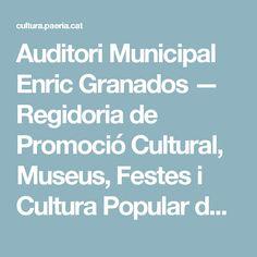 Auditori Municipal Enric Granados — Regidoria de Promoció Cultural, Museus, Festes i Cultura Popular de l'Ajuntament de Lleida