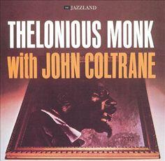 Thelonious Monk with John Coltrane   At Carnegie Hall   CD 3471   http://catalog.wrlc.org/cgi-bin/Pwebrecon.cgi?BBID=6278907