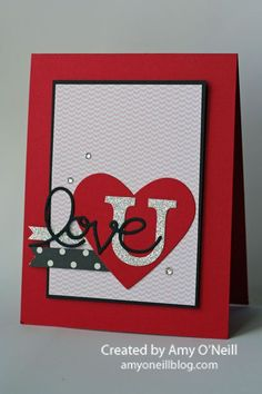 Love U | Amy's Paper Crafts | Bloglovin'