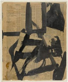 Franz Kline (American, Untitled II, ca. Ink and oil on cut-and-pasted telephone-book pages on paper on board. 11 x 9 in. x 23 cm). © 2010 The Franz Kline Estate / Artists Rights Society (ARS), New York Franz Kline, Willem De Kooning, Jackson Pollock, Action Painting, Painting & Drawing, Tachisme, Art Journaling, Abstract Expressionism, Abstract Art