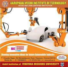 Develop innovative ideas for future Automobile Industry, Join the department of Mechanics at Aarupadai Veedu Institute of Technology.  The registration for mechanical department is going to end soon! Make your registration to create a bright career.