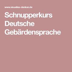 Schnupperkurs Deutsche Gebärdensprache