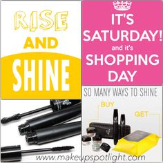 Good morning! It'Saturday and time to shop! Go to www.makeupspotlight.com and start shopping!
