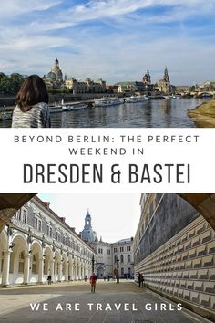 BEYOND BERLIN: THE PERFECT WEEKEND IN DRESDEN AND BASTEI - During my recent trip to Berlin I wanted to make the most of the nice weather by not just seeing the famous sites and museums around the main city. After some online research and speaking to some local friends, I learned about the historic Dresden and the iconic Bastei Bridge. Here's a guide to visiting Dresden & Bastei. By Samita Santoshini for WeAreTravelGirls.com