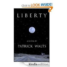 Liberty   Patrick Walts  $0.99 or free with Prime